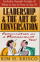 Leadership and th Art of Conversation Book Kim Krisco Author