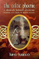 The Celtic Phoenix Book Kim Krisco Author