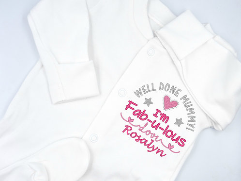 Personalised Embroidered Well Done Mummy I'm Fab-u-lous Love Name Baby Sleepsuit