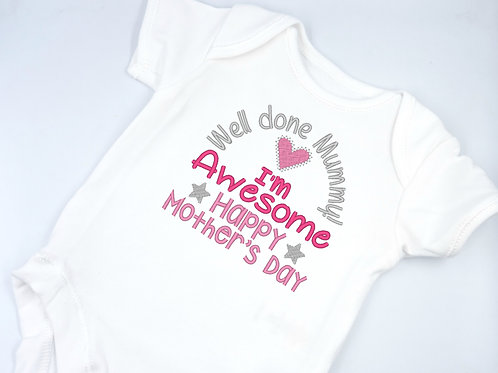Embroidered Well Done Mummy I'm Awesome Happy Mother's Day Short Sleeved Vest