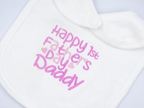 Happy 1st Fathers Day Daddy Bib