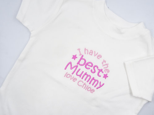 Personalised Embroidered I Have The Best Mummy Love Name T-shirt