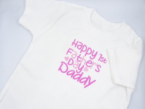 Happy 1st Fathers Day Daddy T-Shirt