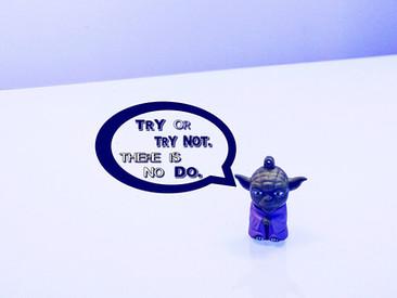 Stop Doing. Start Trying.