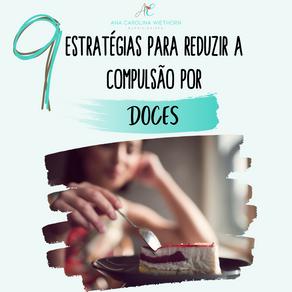 9 ESTRATÉGIAS PARA REDUZIR A COMPULSÃO POR DOCES