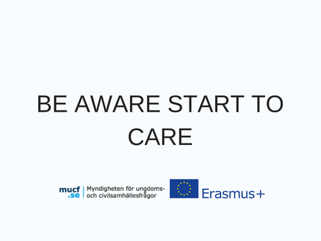 BE AWARE START TO CARE