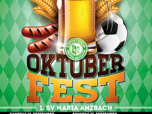 Ankündigung: Oktoberfest 1. SV Maria Anzbach.