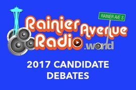 "Listen to the ""audio highlight reel"" of Rainier Avenue Radio's 2017 election debate se"