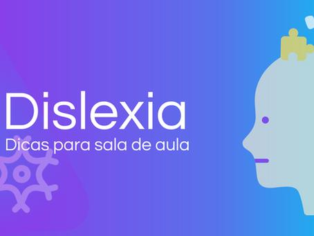 Dislexia: Dicas para sala de aula