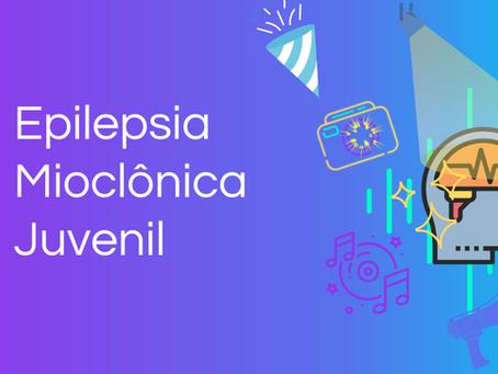 Epilepsia Mioclônica Juvenil
