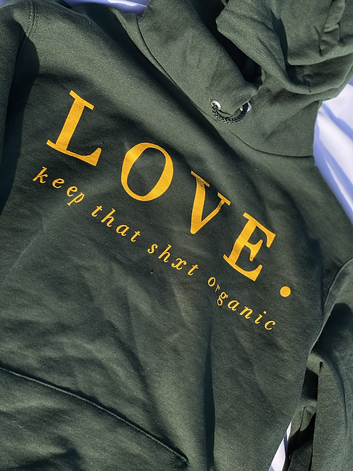 Love. Keep that shxt organic.