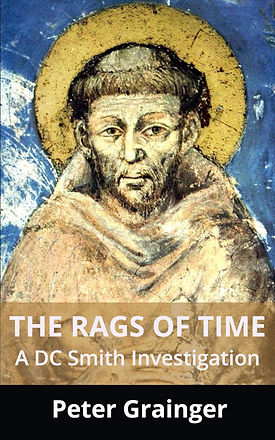 The Rags of Time, Book 6 DC Smith Investigation Series