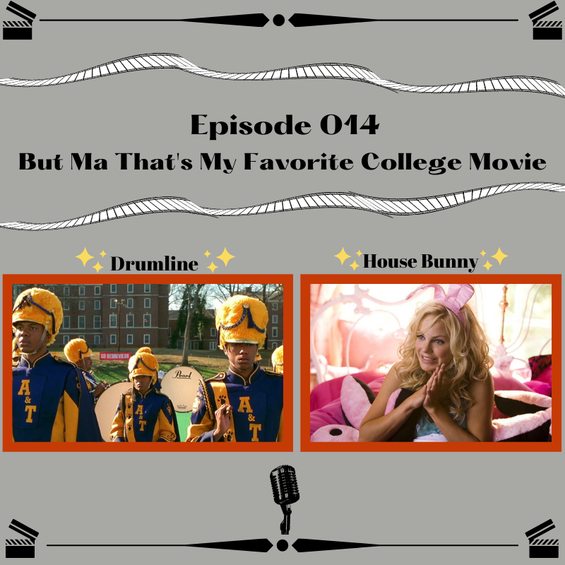 14- But Ma That's My Favorite College Movie
