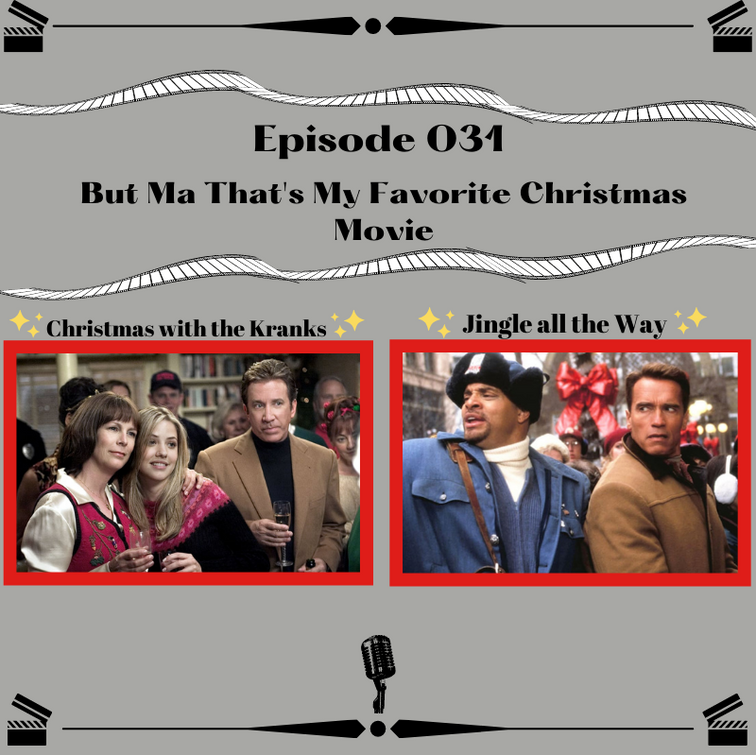 31- But Ma That's My Favorite Christmas Movie