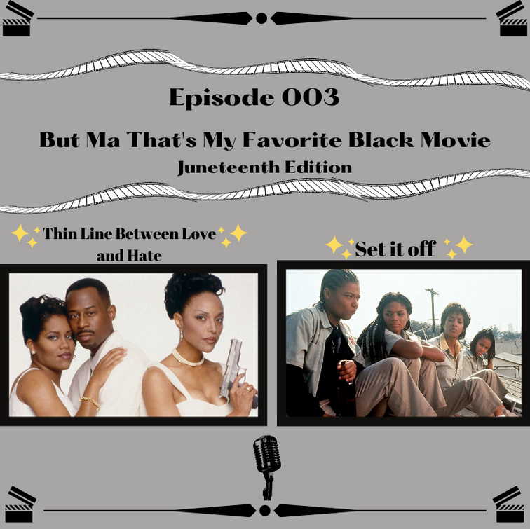 Ep 003- But ma that's my favorite black