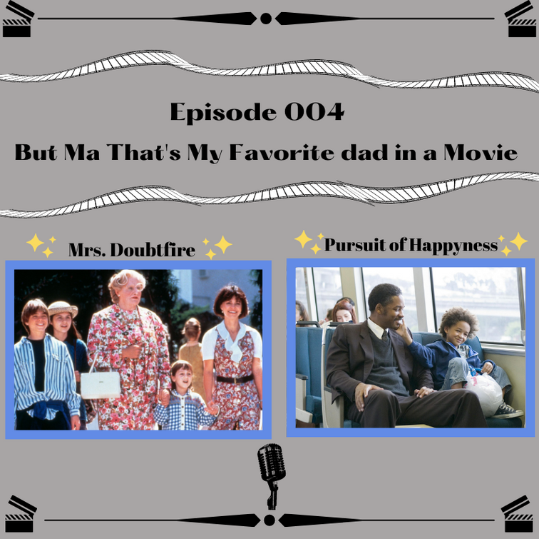 4- But Ma That's My Favorite Dad in a Movie