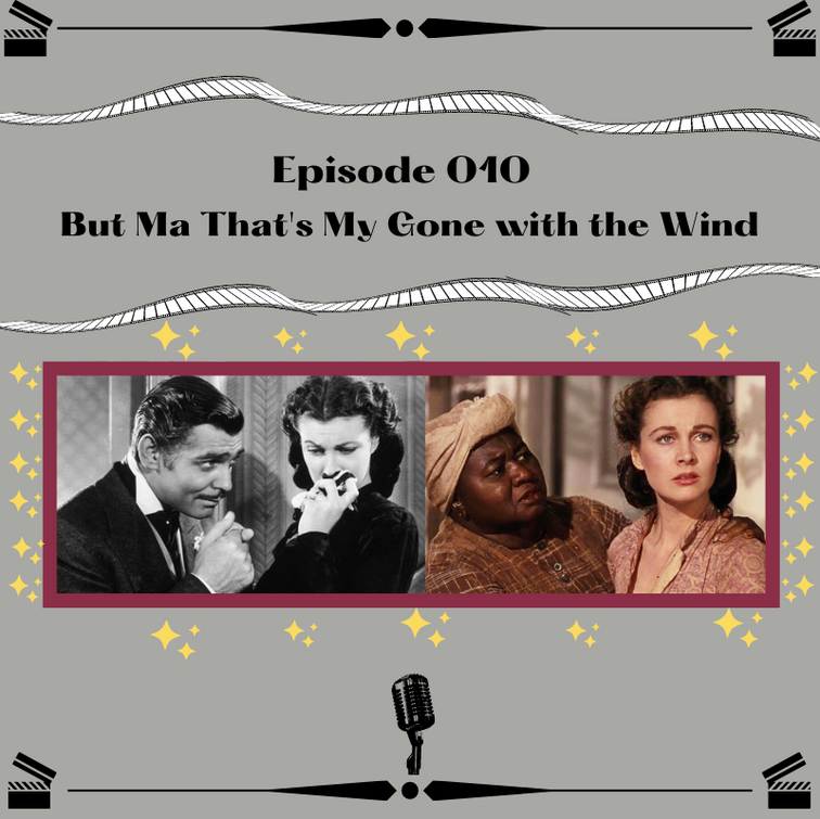 10- But Ma That's Gone with the Wind