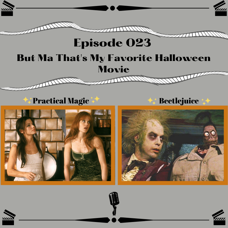 23- But Ma That's My Favorite Halloween Movie
