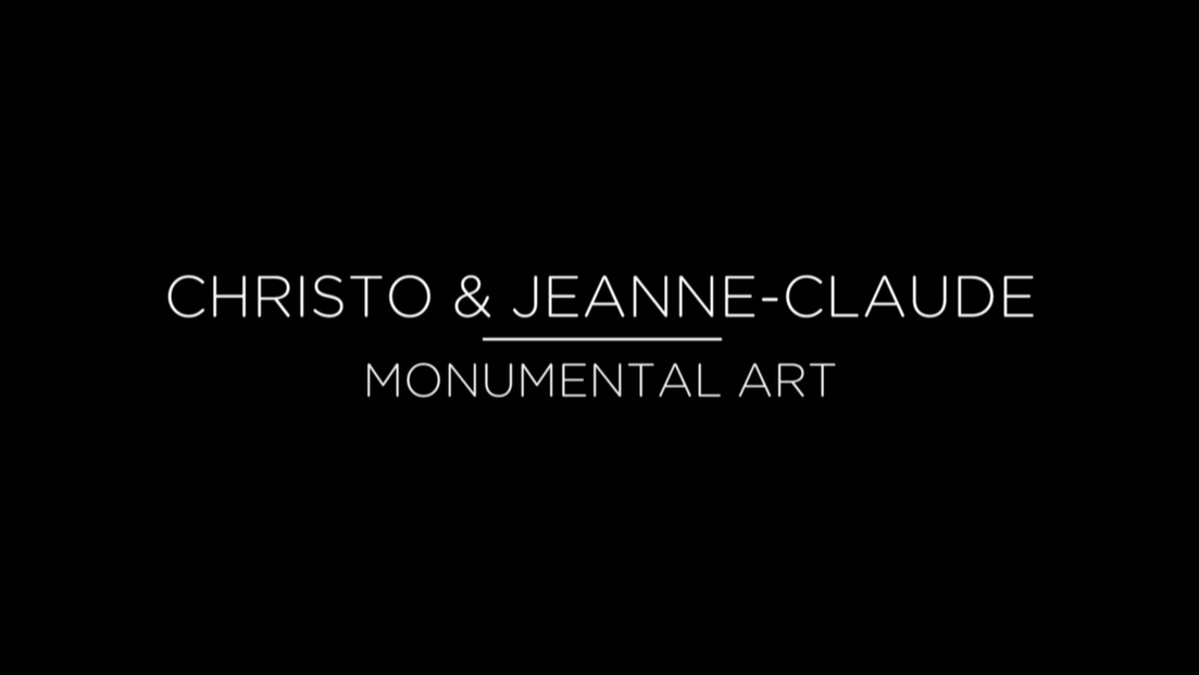 Christo & Jeanne-Claude Monumental Art.p