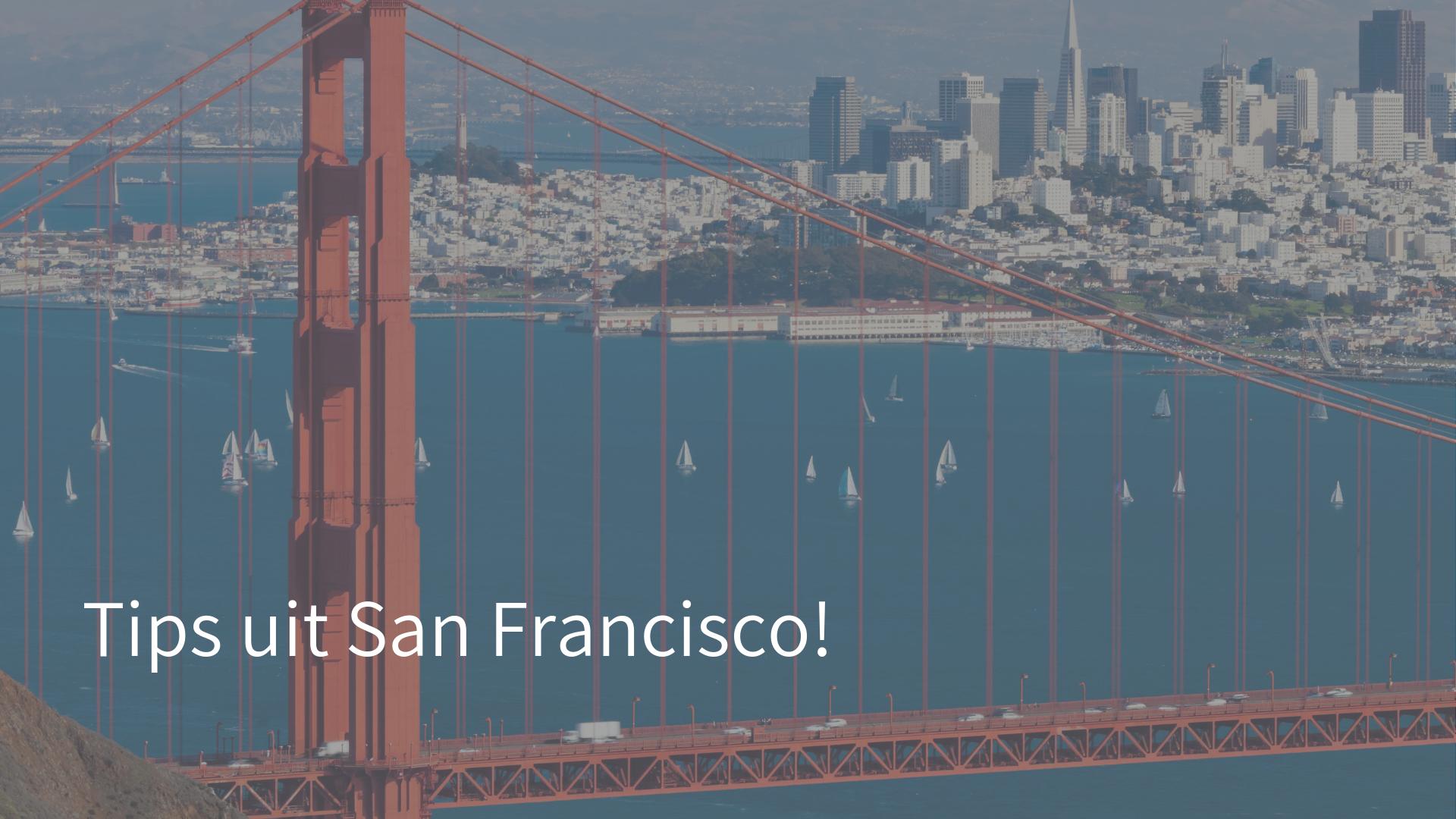 Tips uit San Francisco
