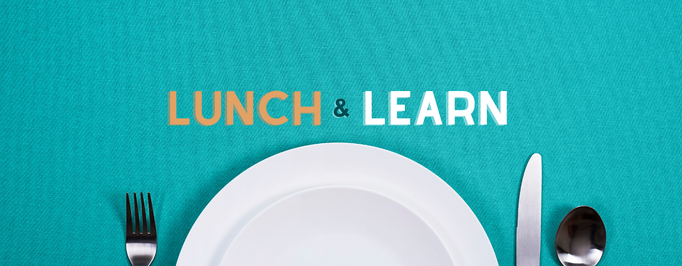 Copy of Copy of Lunch and Learn.png