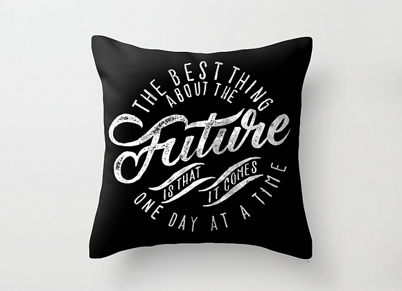 Best Thing About The Future Cushion Cover