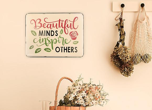 Beautiful Minds Metal Tin Sign