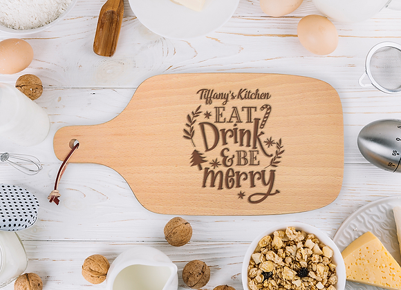 Eat Drink & Be Merry Chopping Board