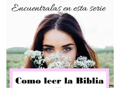 Como Leer La Biblia - Parte 2