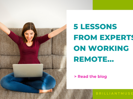 Experts Share 5 Lessons on How to Feel Connected, in Control, and Empowered When Working Remotely