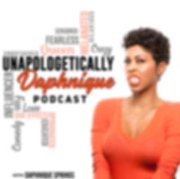 Unapologetically Daphnique Podcast.JPG