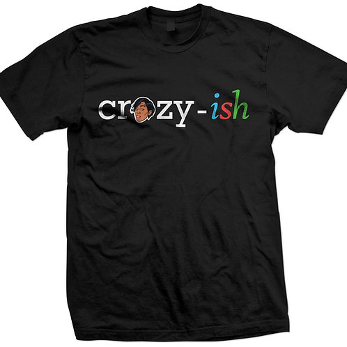 CRAZY-ISH TEE