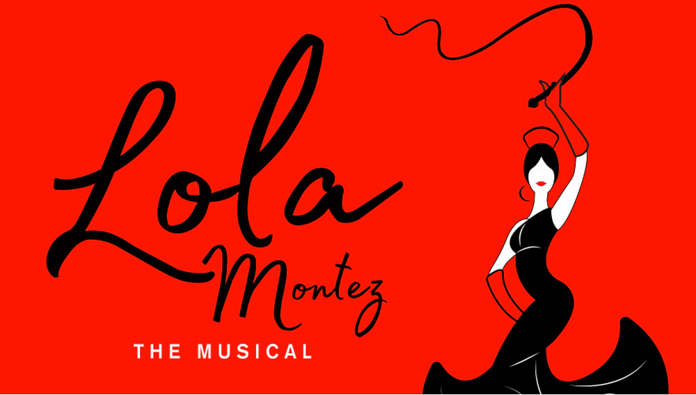 Lola Montez The Musical