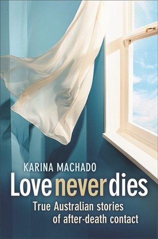 Love never dies Karina Machado