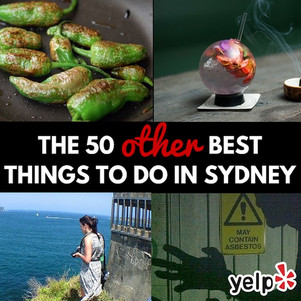 """The """"Other"""" 50 Best Things To Do in Sydney."""