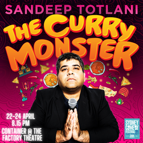 The Curry Monster – A hearty serve of bellyful laughs
