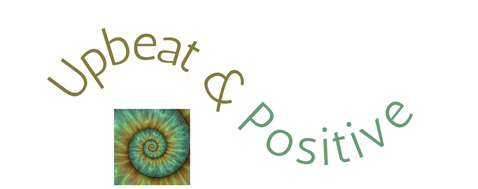 upbeat and positive