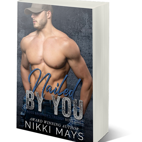 Nailed by You Signed Paperback