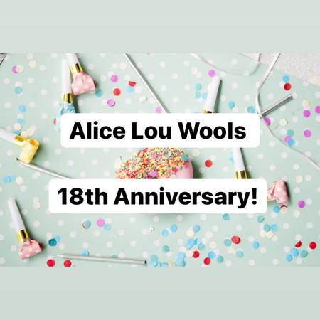 Alice Lou Wools 18th Anniversary