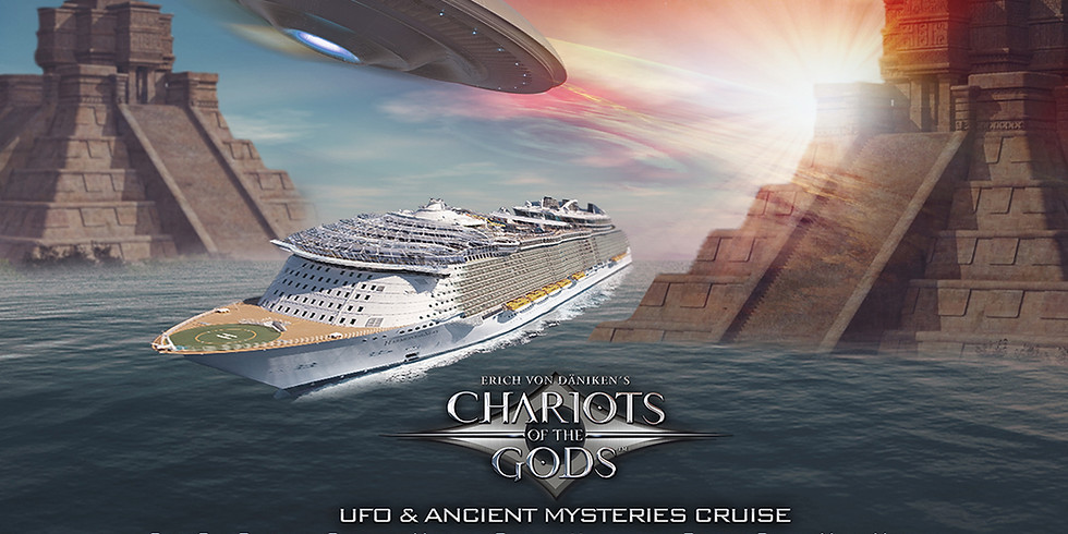 Chariots of the Gods - UFO & Ancient Mysteries Cruise , Port Canaveral to the Western Caribbean
