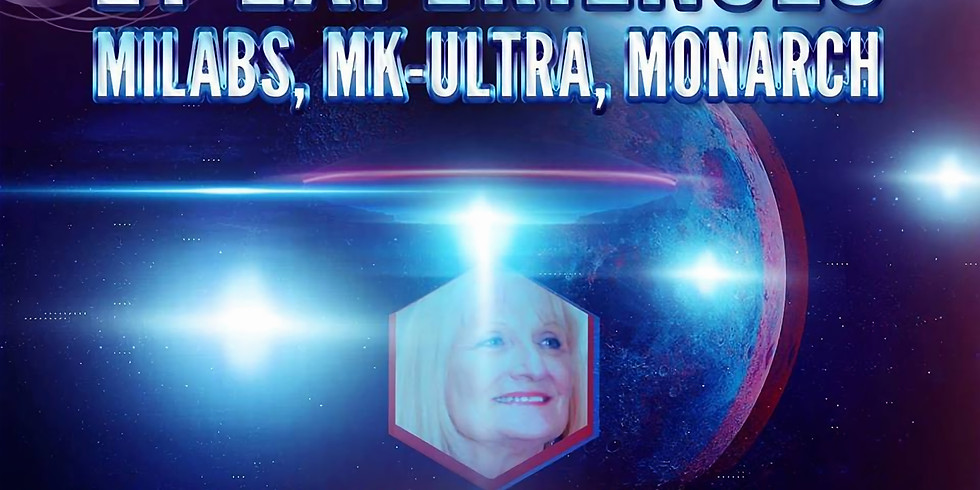 ET Experiences MILABS, MK-ULTRA, MONARCH July 14 2018