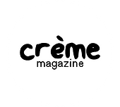 Creme magazine