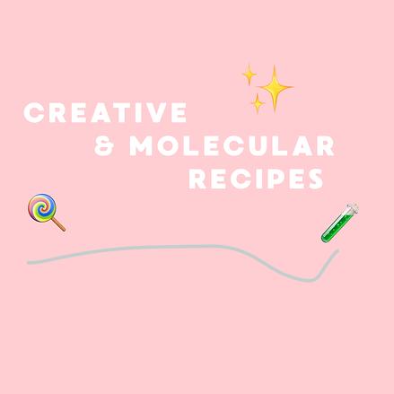 CREATIVE & MOLECULAR RECIPES.png