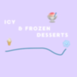 ICY & FROZEN DESSERTS.png
