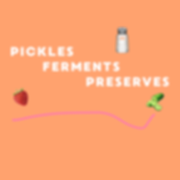 PICKLES FERMENTS PRESERVES.png