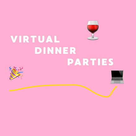 VIRTUAL DINNER PARTIES.png
