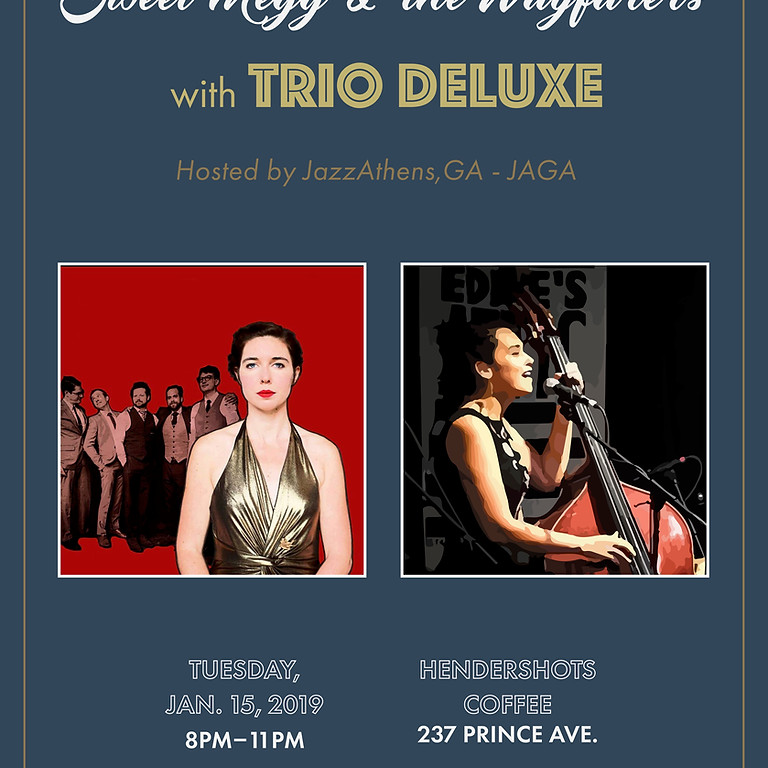 Sweet Megg and the Wayfarers with Trio Deluxe