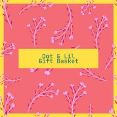 Dot & Lil Gift Basket
