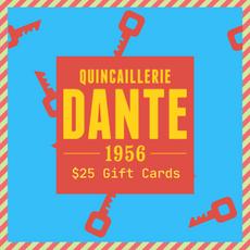 $25 Quincaillerie Dante Gift Card