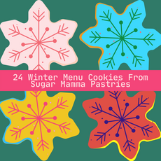 24 Winter Menu Cookies from Sugar Mamma Pastries